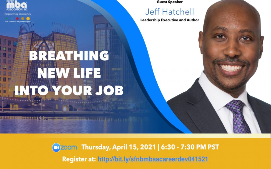 Breathing New Life Into Your Job